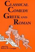 Classical Comedy Greek & Roman