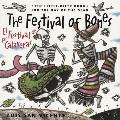 El Festival de las Calaveras = The Festival of the Bones