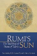 Rumi's Sun: The Teachings of Shams of Tabriz