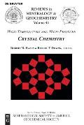 High-Temperature and High Pressure Crystal Chemistry