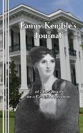 Fanny Kemble's Journal: of a Residence on a Georgia Plantation