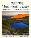 Exploring Mammoth Lakes: Four Seasons of Eastern Sierra Adventure