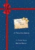 Open Me First: A Tale of the Nativity