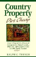 Country Property Dirt Cheap How I Found