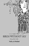 Birds Without Sky: Poems from Exile