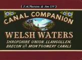 Welsh Waters: Shropshire Union, Llangollen, Brecon and Montgomery Canals