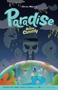 Paradise: A Divine Comedy