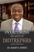 Overcoming the Spirit of Diotrephes