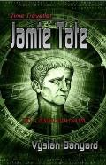 Time Traveller Jamie Tate: To Colchester