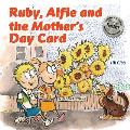 Ruby, Alfie and the Mother's Day Card