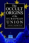 The Occult Origins of the European Union