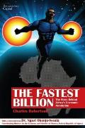 Fastest Billion: the Story Behind Africa's Economic Revolution