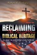 Reclaiming the Forgotten Biblical Heritage: An Urgent Call to Revival and a Great Awakening