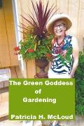 The Green Goddess of Gardening