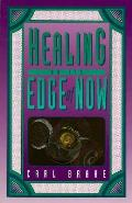 Healing On The Edge Of Now