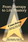 From Therapy to Life Mastery: Coaching as a Natural Next Step from Hypnotherapy