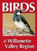 Birds of the Willamette Valley Region