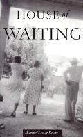 House Of Waiting