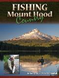 Fishing Mount Hood Country
