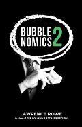 Bubblenomics 2