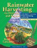 Rainwater Harvesting for Drylands & Beyond Volume 2 2nd Edition Water Harvesting Earthworks