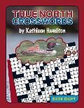 True North Crosswords, Book 8
