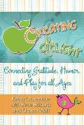 Creating Delight: Connecting Gratitude, Humor, and Play for All Ages