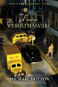 Finding Christmasville