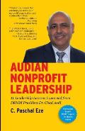 Audian Nonprofit Leadership: 11 Leadership Lessons I Learned from Drmm President Dr. Chad Audi
