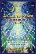 Call To Power The Grandmothers Speaks
