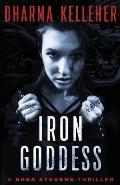 Iron Goddess: A Jinx Ballou Novel