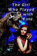 The Girl Who Played with Fate