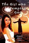 The Girl Who Tempted God