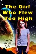 The Girl Who Flew Too High