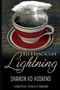To Handcuff Lightning