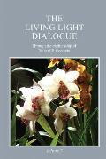 The Living Light Dialogue Volume 7: Spiritual Awareness Classes of the Living Light Philosophy