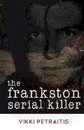 The Frankston Serial Killer