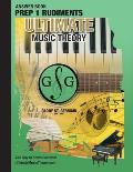 Prep 1 Rudiments Ultimate Music Theory Theory Answer Book: Prep 1 Rudiments Answer Book (identical to the Prep 1 Theory Workbook), Saves Time for Quic