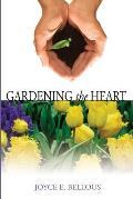 Gardening the Heart: 40 Devotions for Thoughtful Women