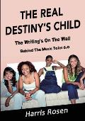 The Real Destiny's Child: The Writing's on the Wall
