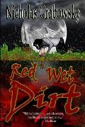Red Wet Dirt