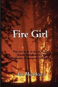 Fire Girl: The Story of one of the First Female CDF Fire Fighters