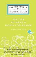 The Five-Minute Mom's Club