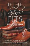 If the Shoe Fits: Spiritual Truths Illustrated in Great Stories