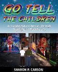 Go Tell the Children: A Transformative Shortcut Through Highlights in Black History