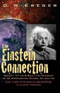 The Einstein Connection: Ancient Myths & Scientific Theories of an Approaching Global Cataclysm
