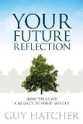 Your Future Reflection