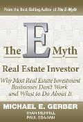 The E-Myth Real Estate Investor