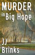 Murder in Big Hope
