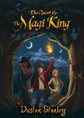 The Quest for the Magi King